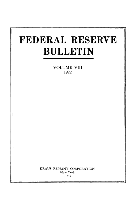 handle is hein.journals/fedred8 and id is 1 raw text is: FEDERAL RESERVE