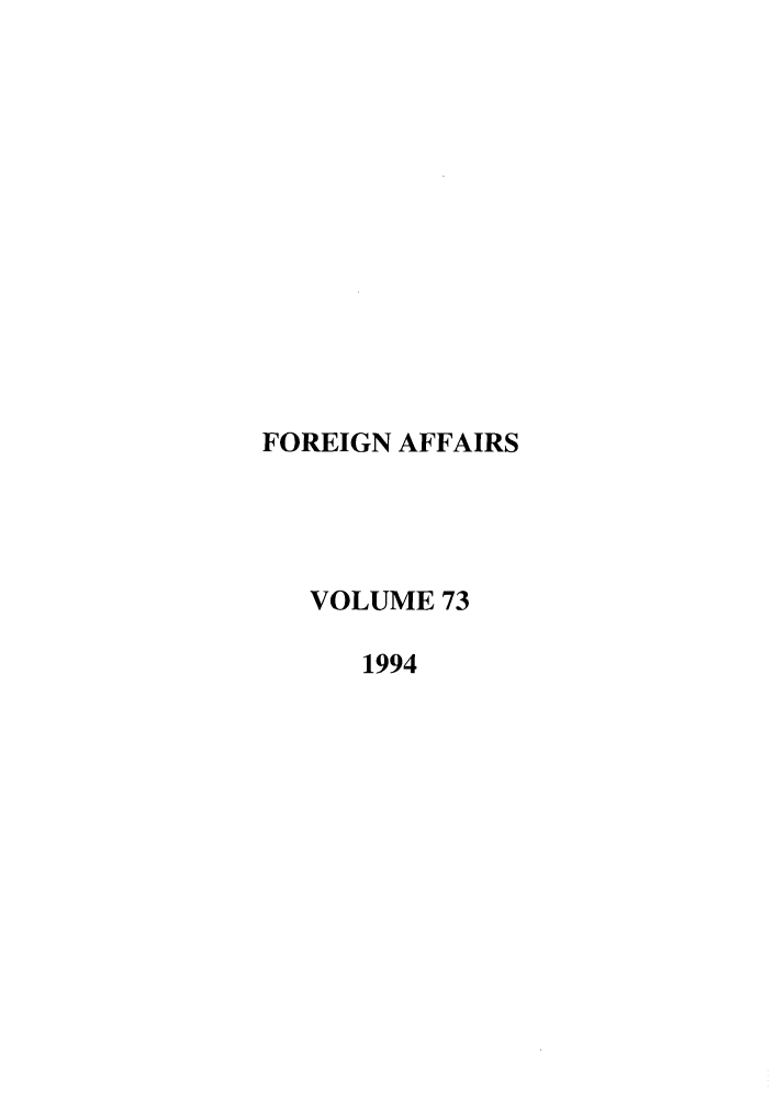 handle is hein.journals/fora73 and id is 1 raw text is: FOREIGN AFFAIRS