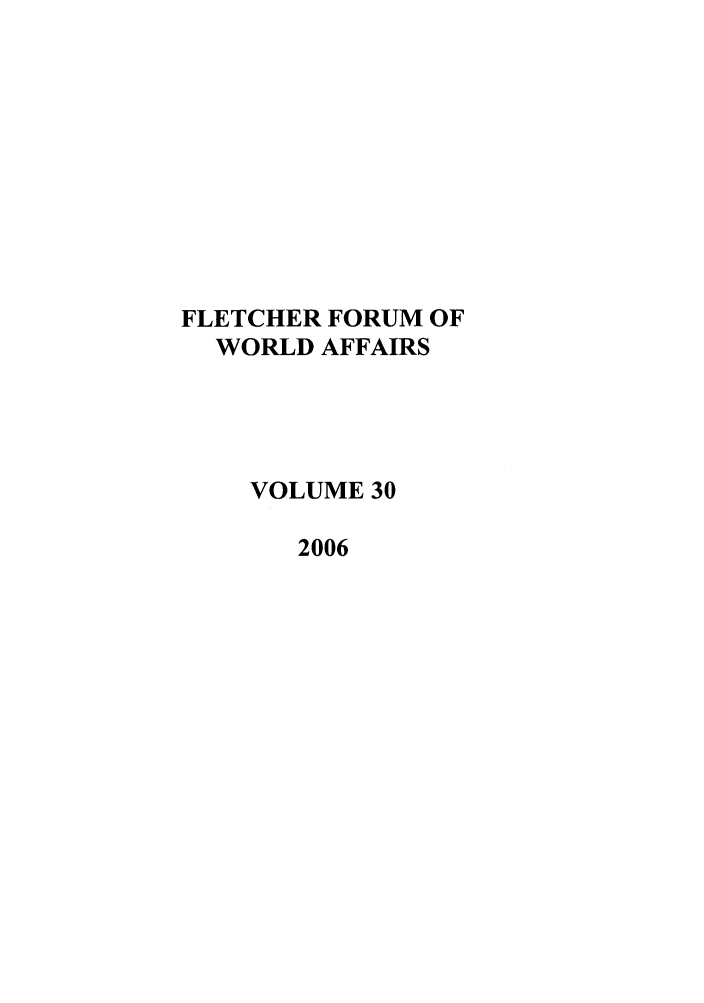 handle is hein.journals/forwa30 and id is 1 raw text is: FLETCHER FORUM OF