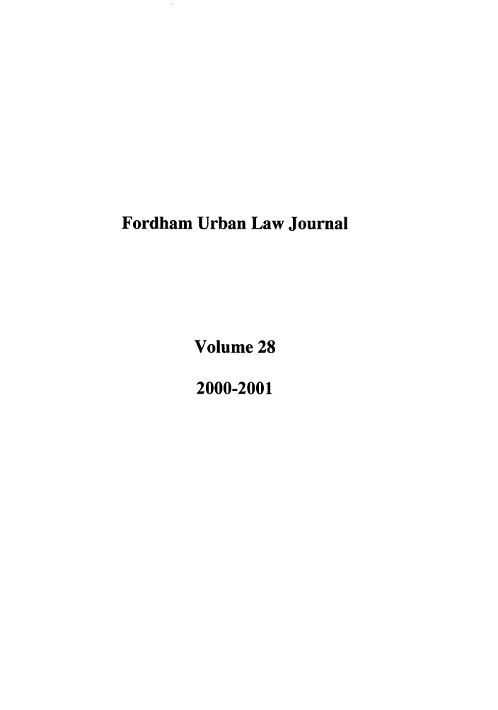 handle is hein.journals/frdurb28 and id is 1 raw text is: Fordham Urban Law Journal