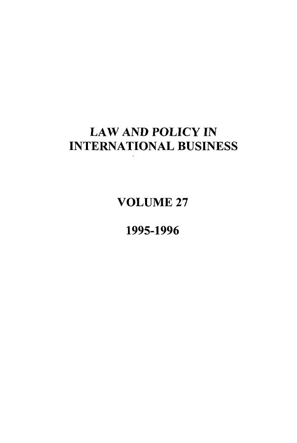 handle is hein.journals/geojintl27 and id is 1 raw text is: LAW AND POLICY IN