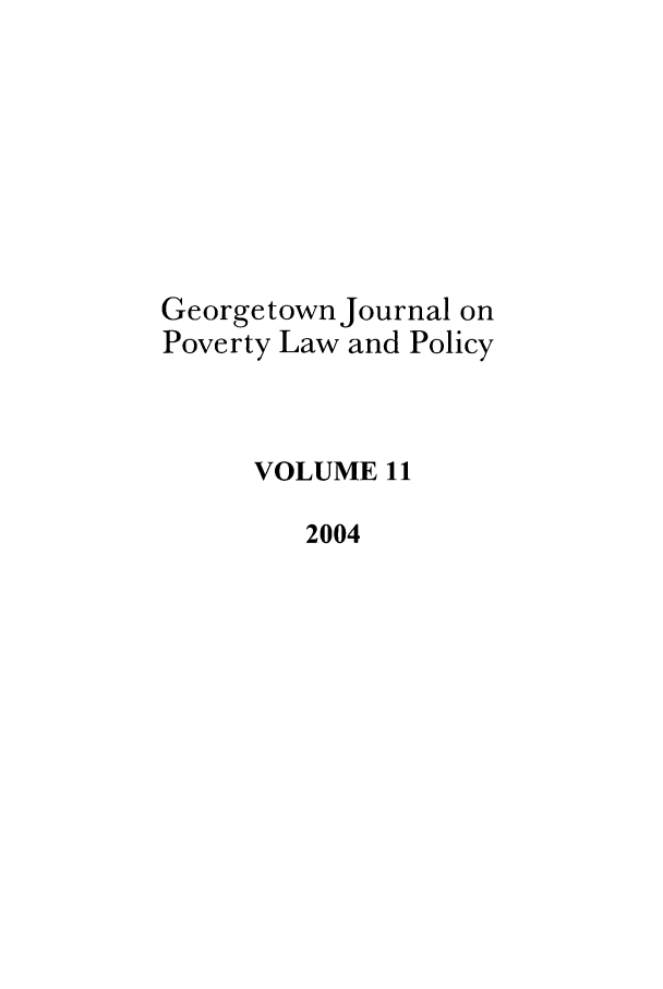 handle is hein.journals/geojpovlp11 and id is 1 raw text is: Georgetown Journal on