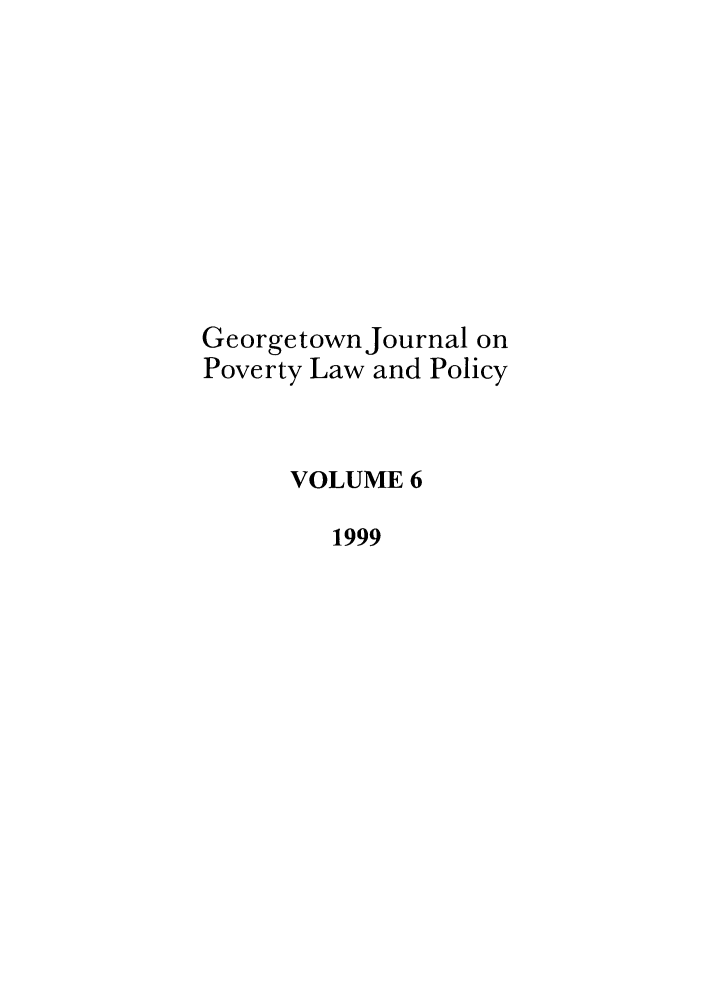 handle is hein.journals/geojpovlp6 and id is 1 raw text is: Georgetown Journal on