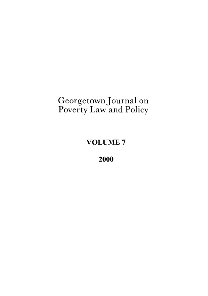 handle is hein.journals/geojpovlp7 and id is 1 raw text is: Georgetown Journal on