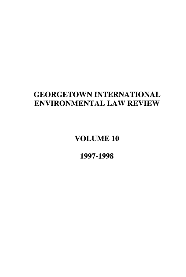 handle is hein.journals/gintenlr10 and id is 1 raw text is: GEORGETOWN INTERNATIONAL
