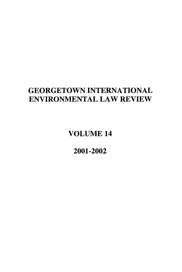 handle is hein.journals/gintenlr14 and id is 1 raw text is: GEORGETOWN INTERNATIONAL