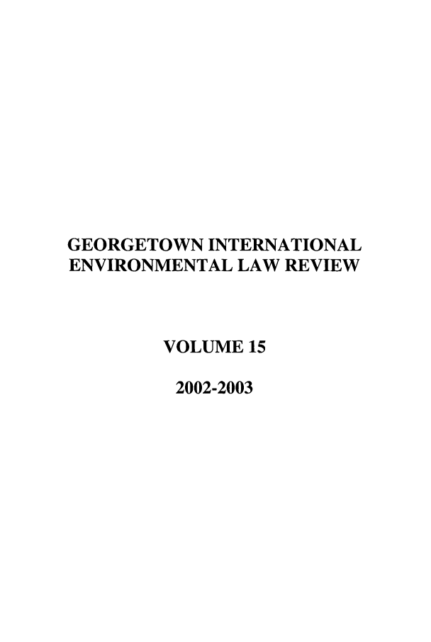 handle is hein.journals/gintenlr15 and id is 1 raw text is: GEORGETOWN INTERNATIONAL