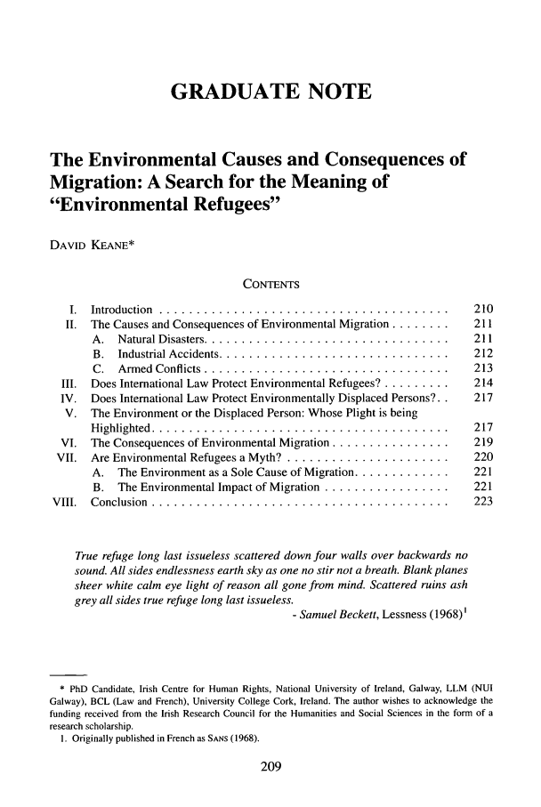 environmental causes of human migration Environmental change and forced migration scenarios (each-for) each-for was a two year long research project within the frames of fp6 (priority 81 .