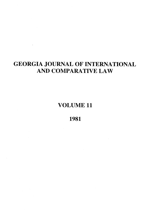 handle is hein.journals/gjicl11 and id is 1 raw text is: GEORGIA JOURNAL OF INTERNATIONAL
