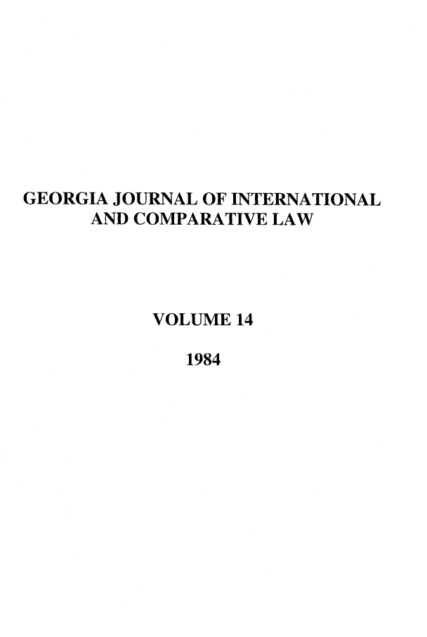 handle is hein.journals/gjicl14 and id is 1 raw text is: GEORGIA JOURNAL OF INTERNATIONAL