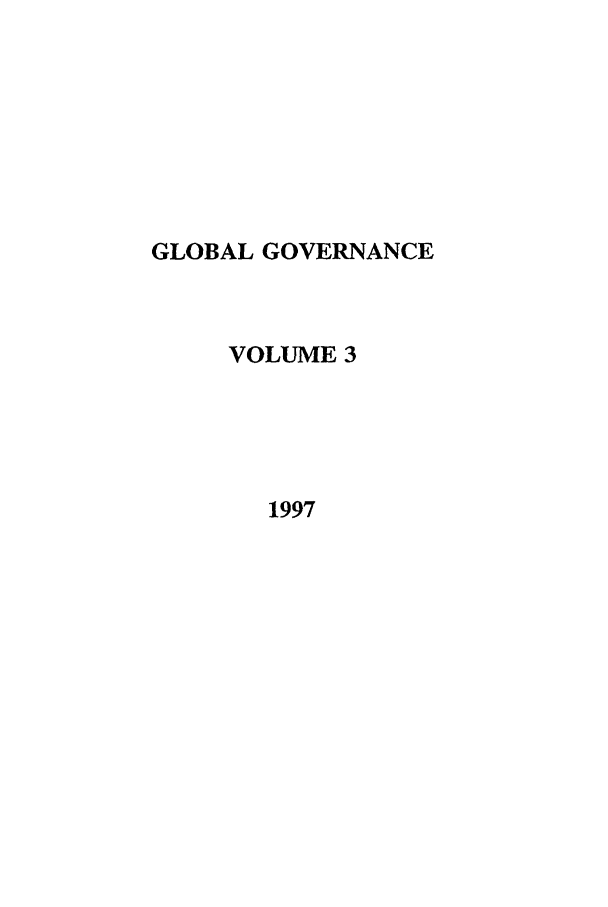 handle is hein.journals/glogo3 and id is 1 raw text is: GLOBAL GOVERNANCE