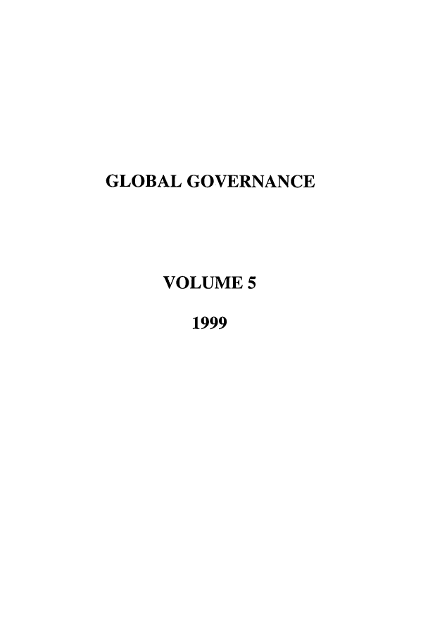 handle is hein.journals/glogo5 and id is 1 raw text is: GLOBAL GOVERNANCE