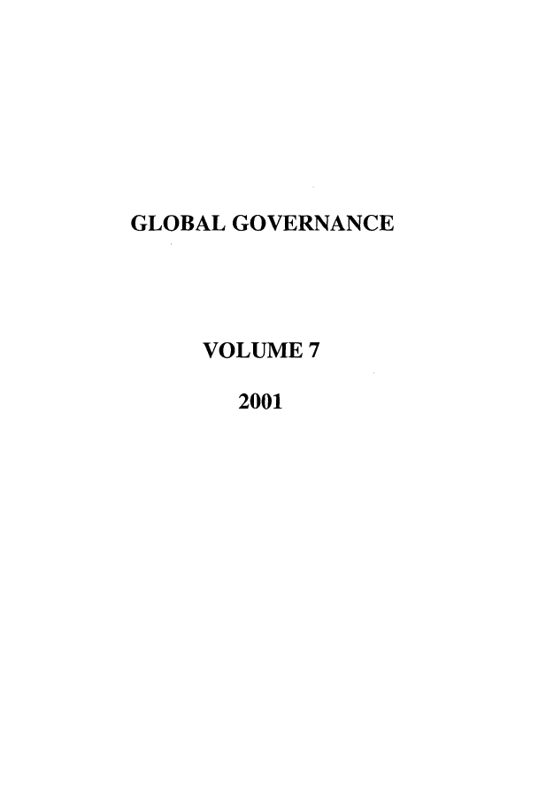 handle is hein.journals/glogo7 and id is 1 raw text is: GLOBAL GOVERNANCE