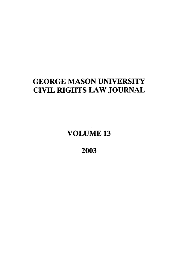 handle is hein.journals/gmcvr13 and id is 1 raw text is: GEORGE MASON UNIVERSITY