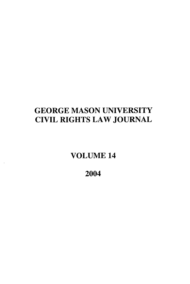 handle is hein.journals/gmcvr14 and id is 1 raw text is: GEORGE MASON UNIVERSITY