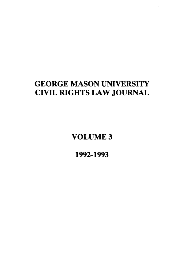 handle is hein.journals/gmcvr3 and id is 1 raw text is: GEORGE MASON UNIVERSITY