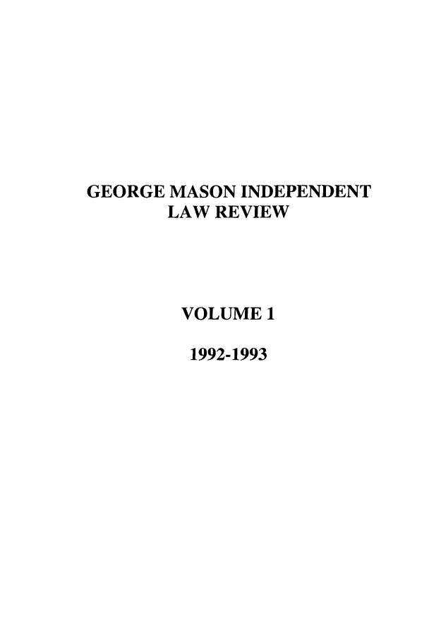 handle is hein.journals/gmlr1 and id is 1 raw text is: GEORGE MASON INDEPENDENT