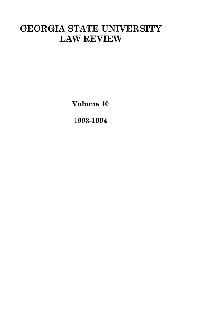 handle is hein.journals/gslr10 and id is 1 raw text is: GEORGIA STATE UNIVERSITY