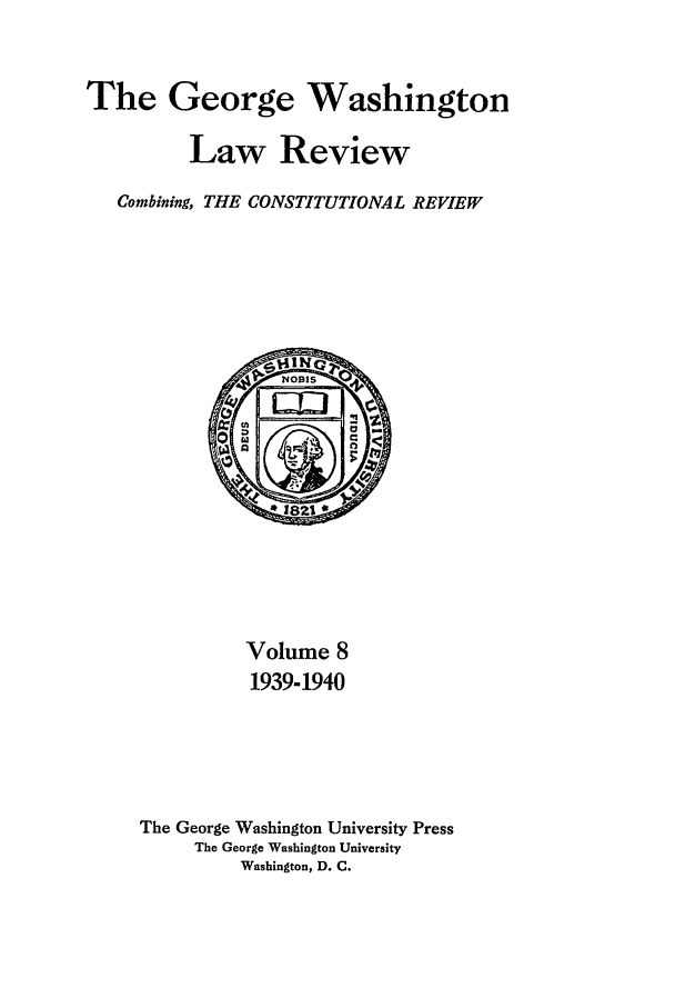 handle is hein.journals/gwlr8 and id is 1 raw text is: The George Washington