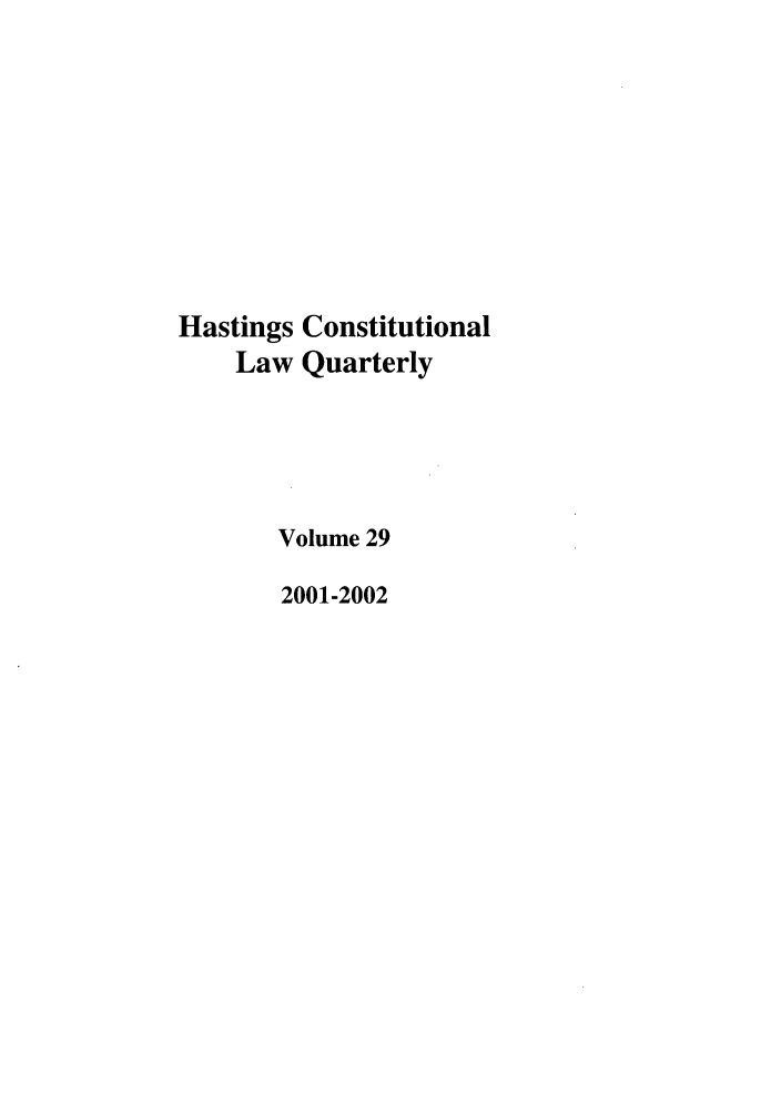 handle is hein.journals/hascq29 and id is 1 raw text is: Hastings Constitutional