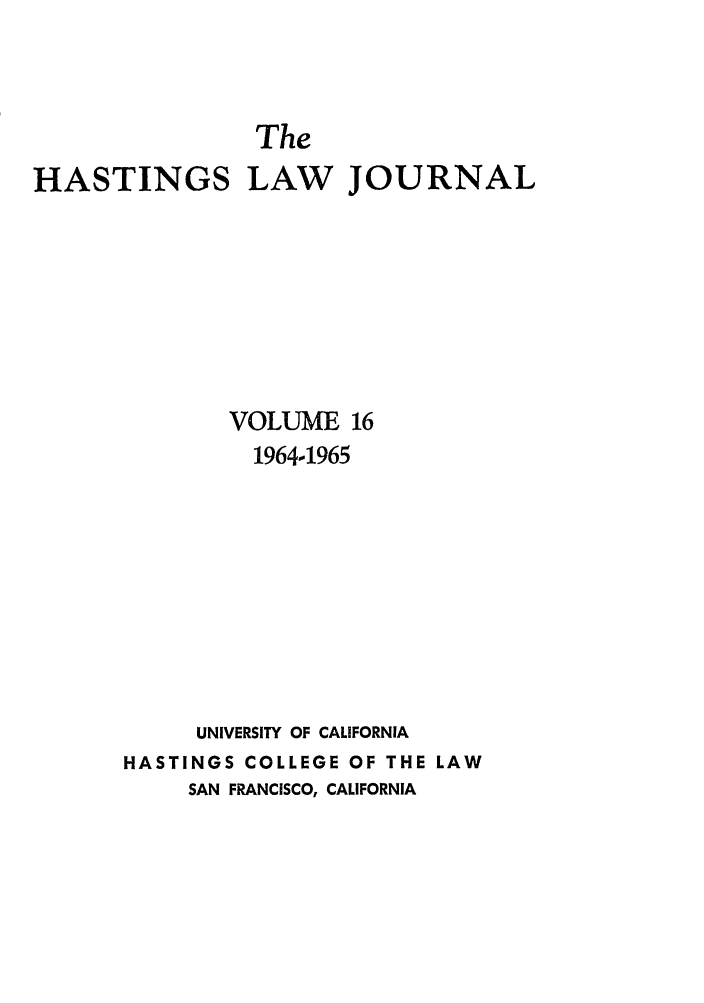 handle is hein.journals/hastlj16 and id is 1 raw text is: The