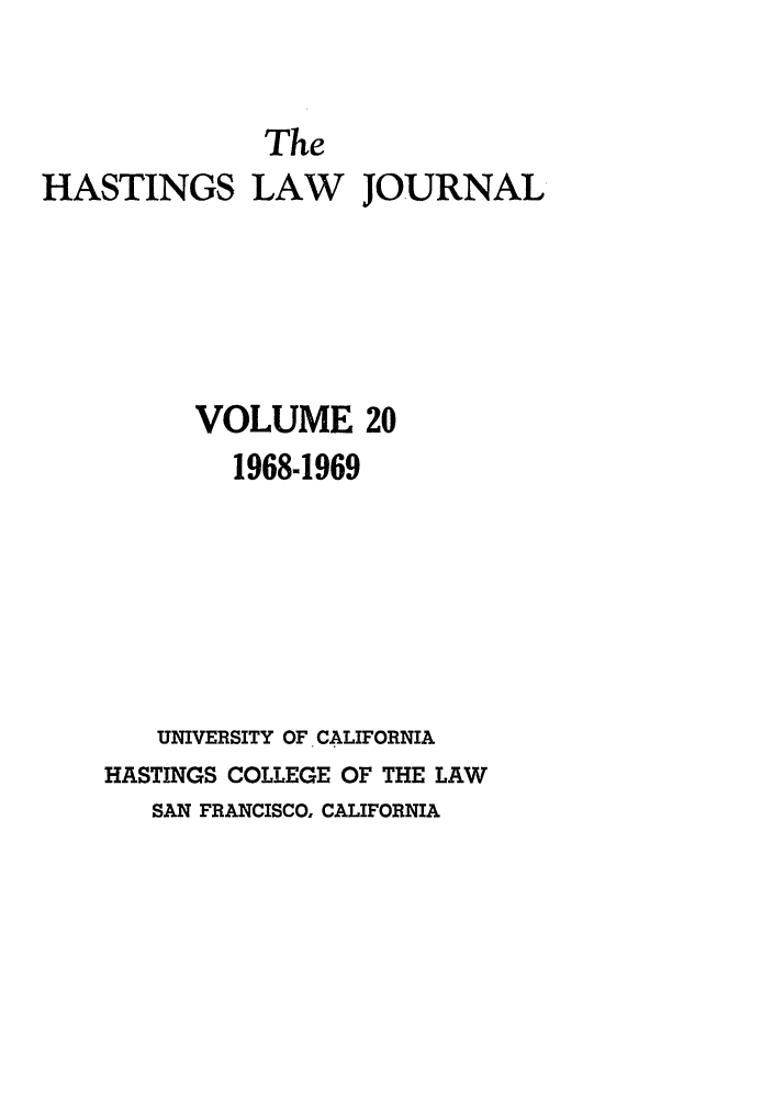 handle is hein.journals/hastlj20 and id is 1 raw text is: The
