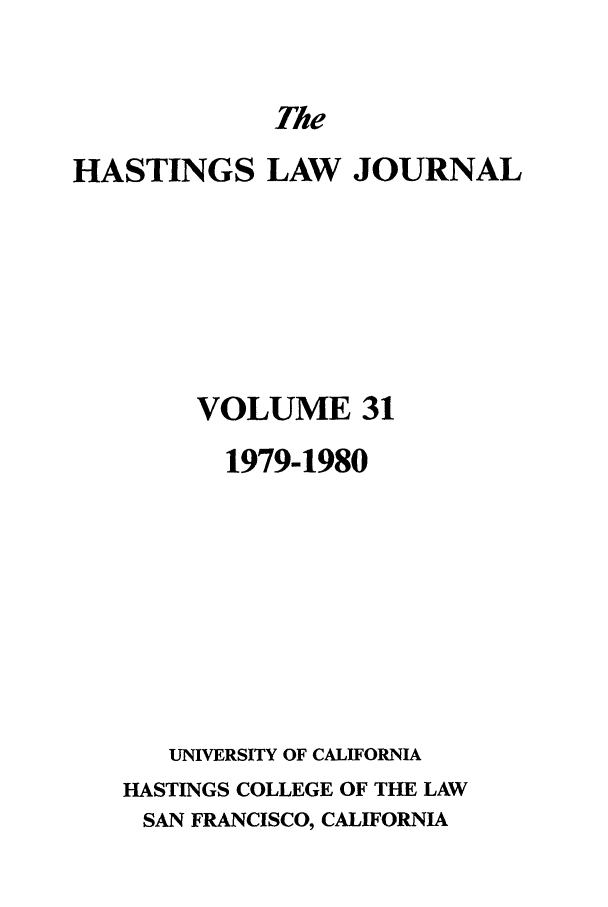 handle is hein.journals/hastlj31 and id is 1 raw text is: The