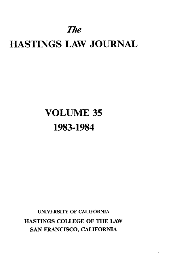 handle is hein.journals/hastlj35 and id is 1 raw text is: The