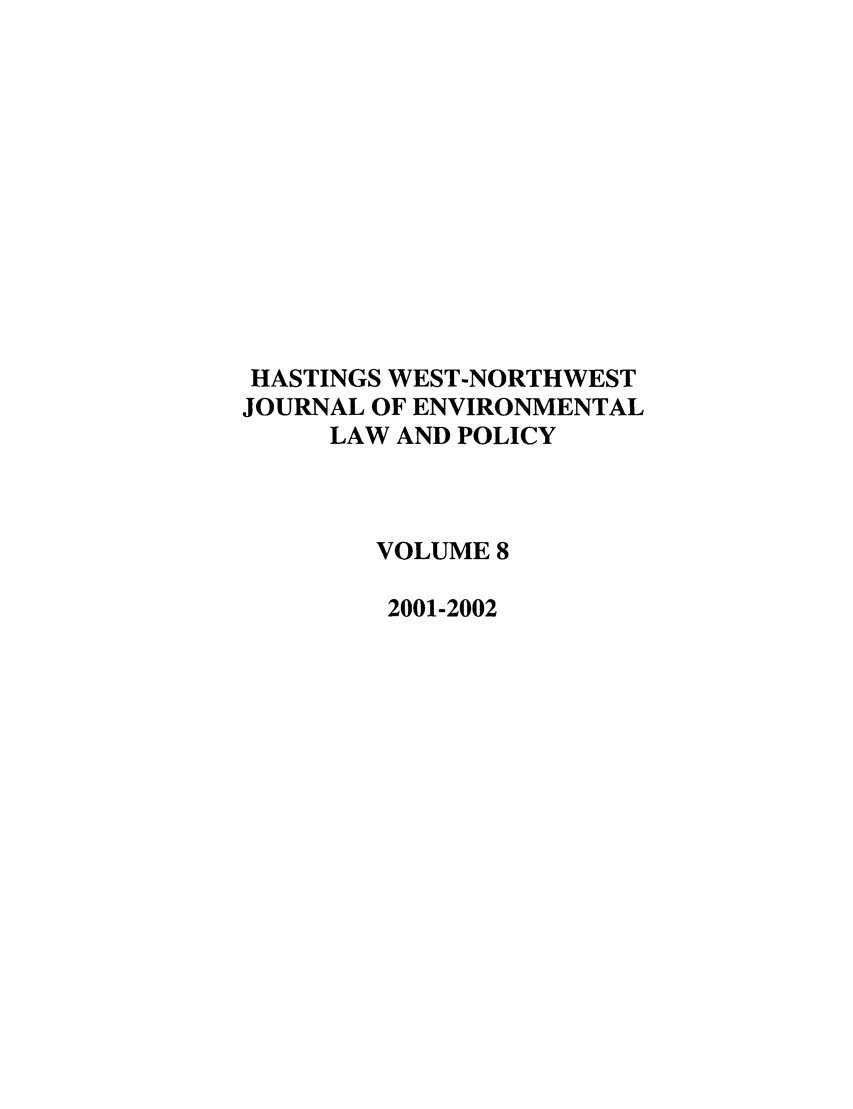 handle is hein.journals/haswnw8 and id is 1 raw text is: HASTINGS WEST-NORTHWEST