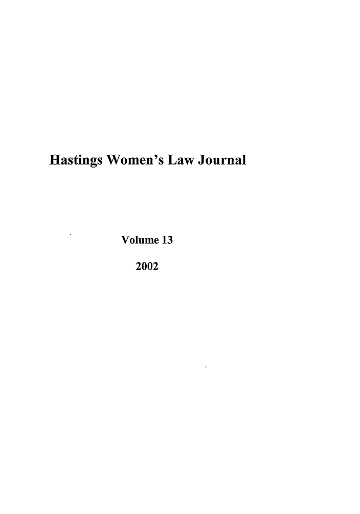handle is hein.journals/haswo13 and id is 1 raw text is: Hastings Women's Law Journal
