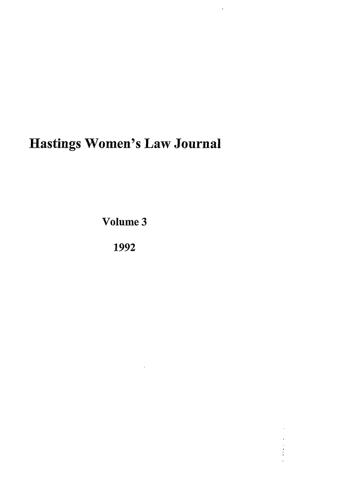 handle is hein.journals/haswo3 and id is 1 raw text is: Hastings Women's Law Journal