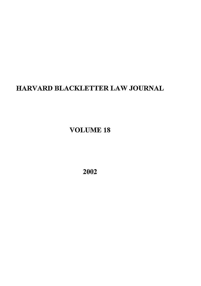 handle is hein.journals/hblj18 and id is 1 raw text is: HARVARD BLACKLETTER LAW JOURNAL