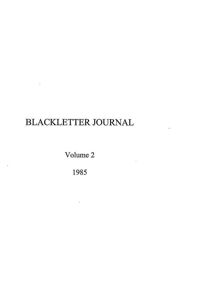 handle is hein.journals/hblj2 and id is 1 raw text is: BLACKLETTER JOURNAL