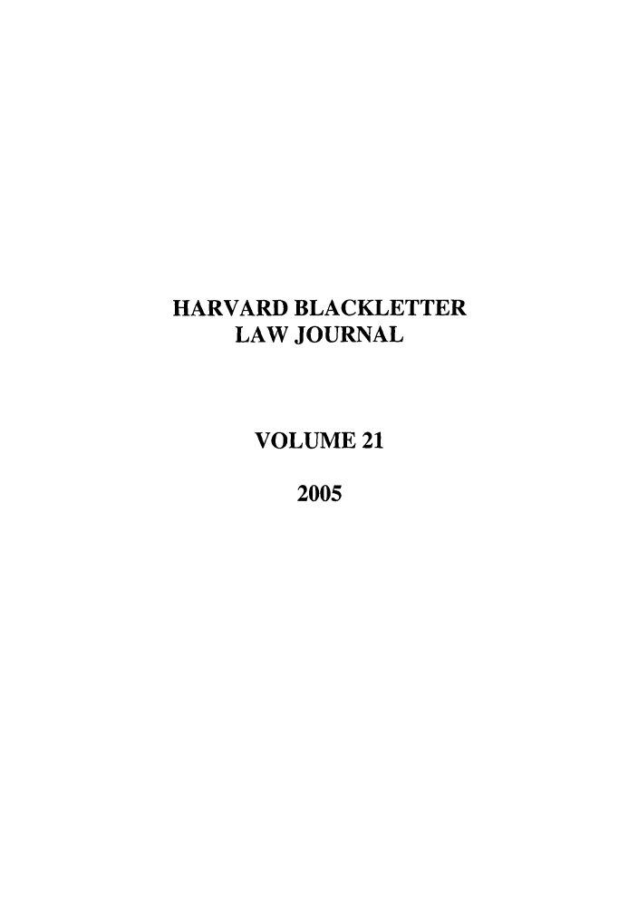 handle is hein.journals/hblj21 and id is 1 raw text is: HARVARD BLACKLETTER