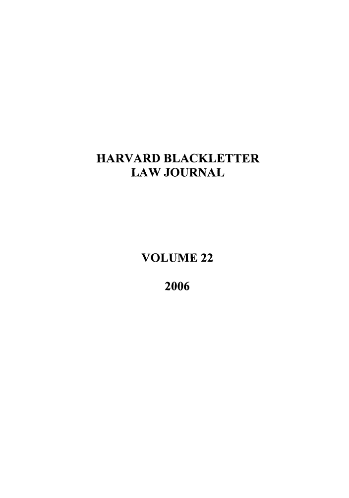 handle is hein.journals/hblj22 and id is 1 raw text is: HARVARD BLACKLETTER