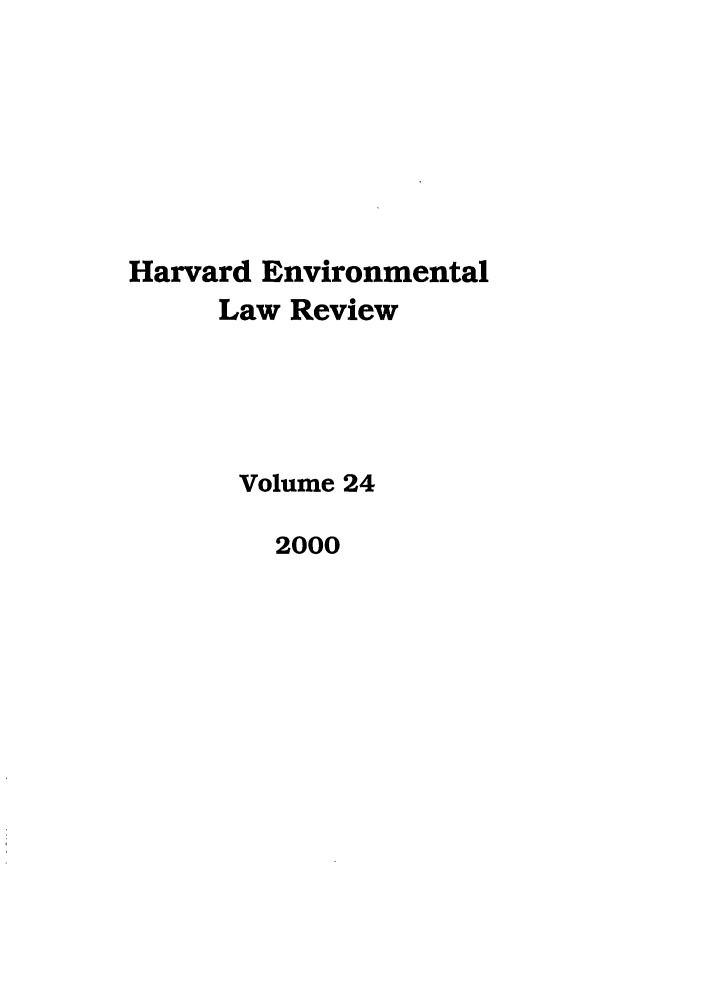 handle is hein.journals/helr24 and id is 1 raw text is: Harvard Environmental