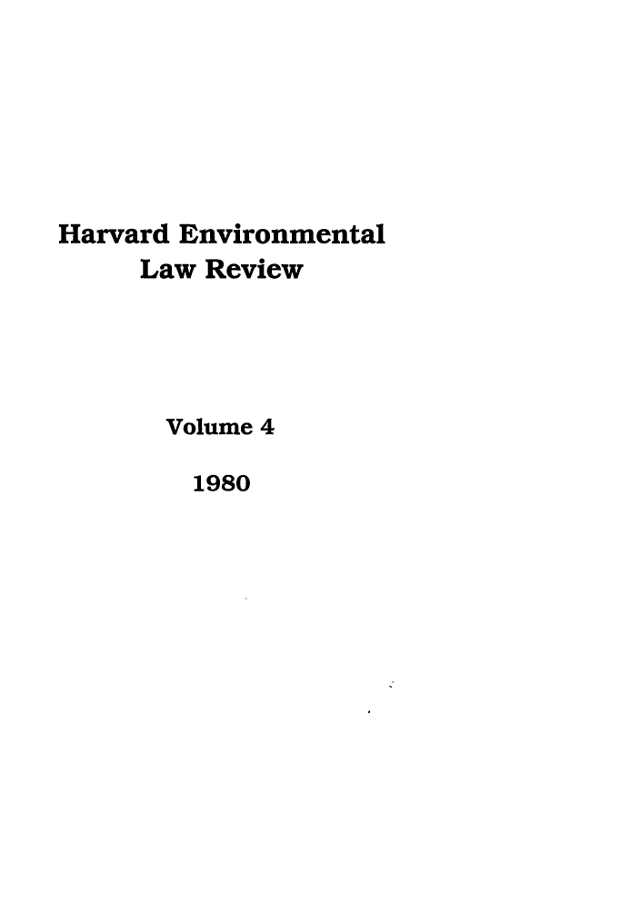 handle is hein.journals/helr4 and id is 1 raw text is: Harvard Environmental