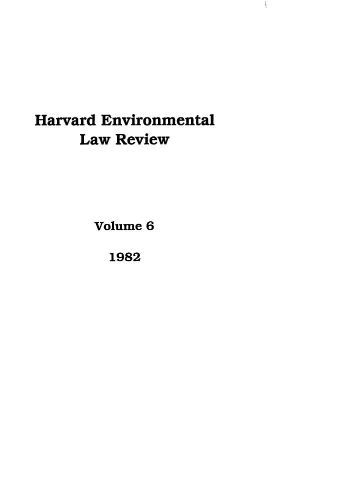 handle is hein.journals/helr6 and id is 1 raw text is: Harvard Environmental
