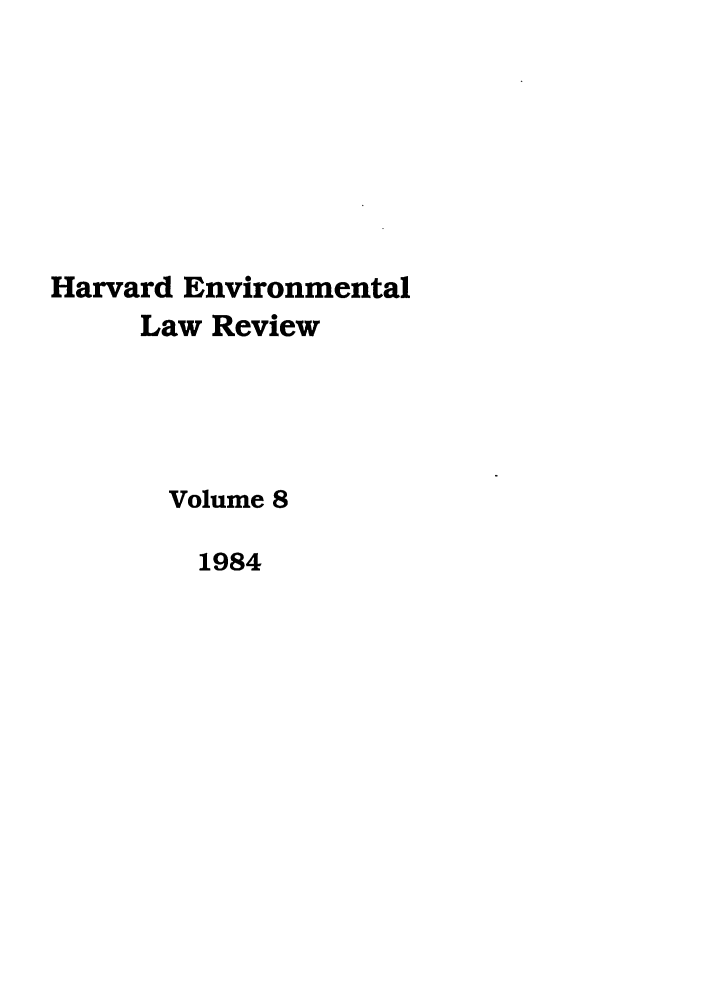 handle is hein.journals/helr8 and id is 1 raw text is: Harvard Environmental