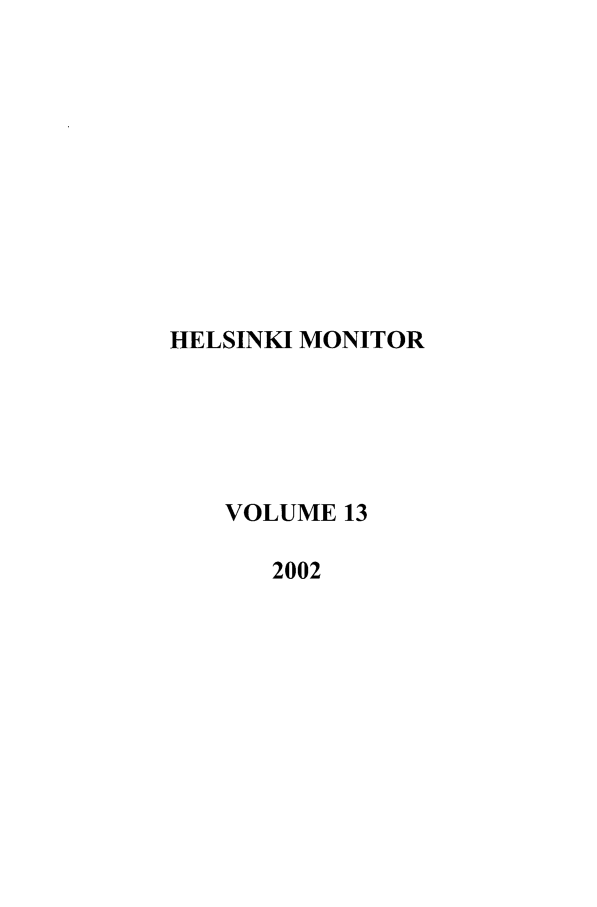 handle is hein.journals/helsnk13 and id is 1 raw text is: HELSINKI MONITOR
