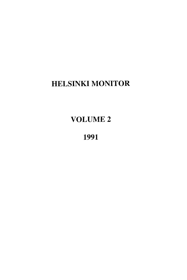 handle is hein.journals/helsnk2 and id is 1 raw text is: HELSINKI MONITOR