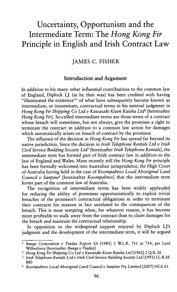 handle is hein.journals/hiblj14 and id is 106 raw text is: Uncertainty, Opportunism and the