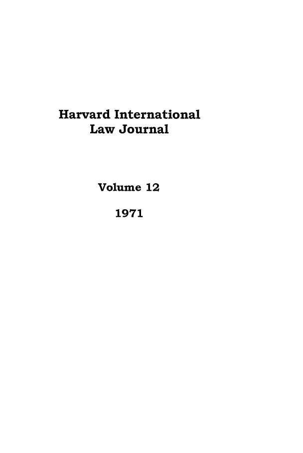 handle is hein.journals/hilj12 and id is 1 raw text is: Harvard International