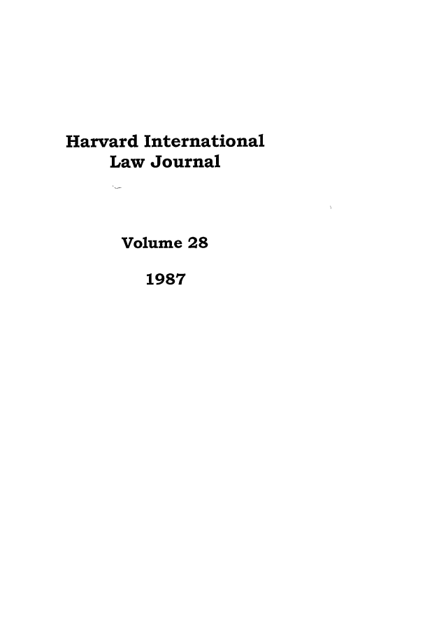 handle is hein.journals/hilj28 and id is 1 raw text is: Harvard International