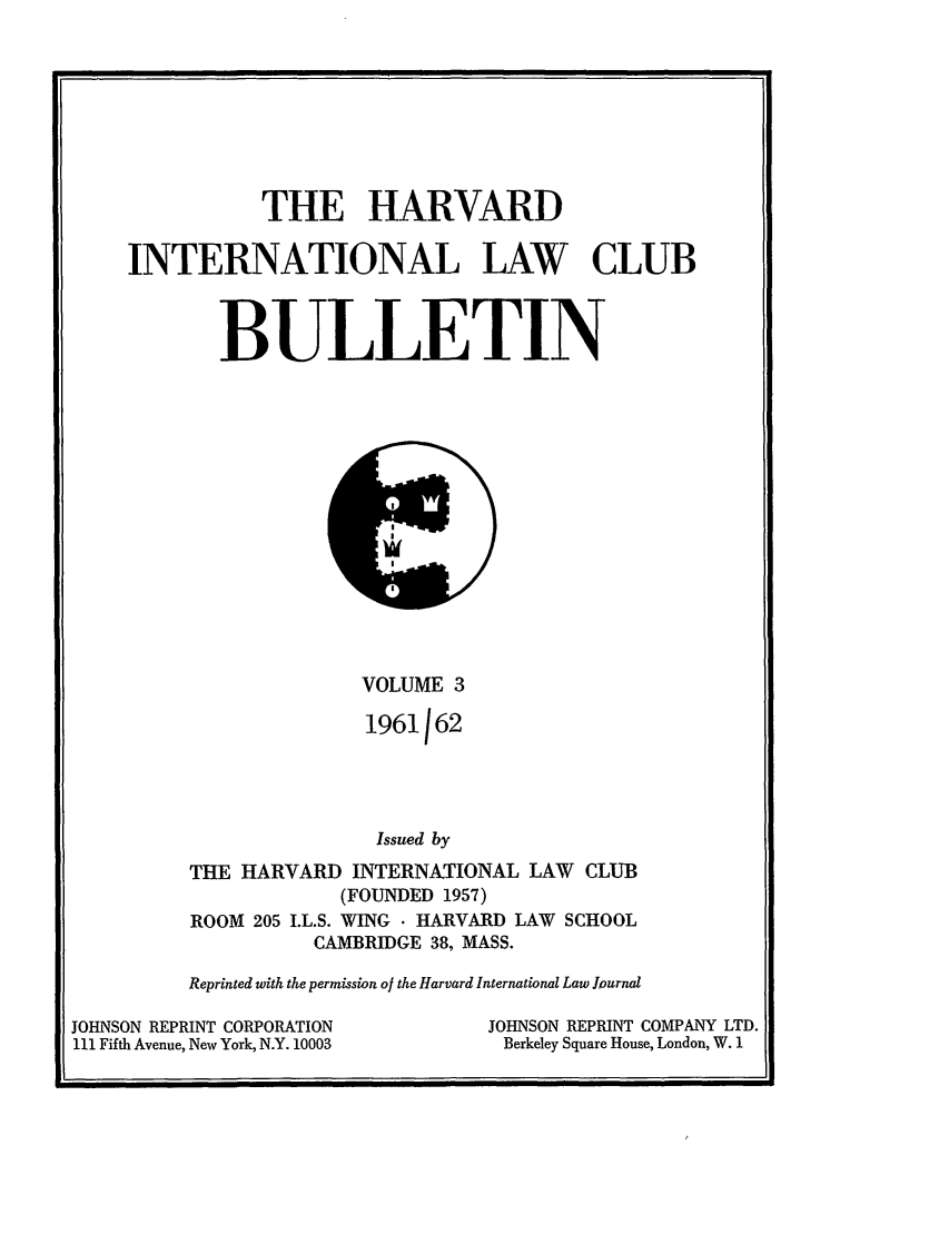 handle is hein.journals/hilj3 and id is 1 raw text is: THE HARVARD