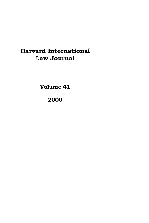 handle is hein.journals/hilj41 and id is 1 raw text is: Harvard International