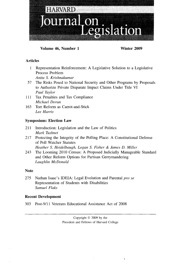 handle is hein.journals/hjl46 and id is 1 raw text is: Volume 46, Number 1                       Winter 2009