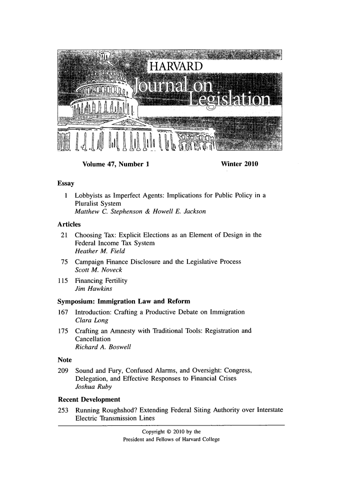 handle is hein.journals/hjl47 and id is 1 raw text is: Volume 47, Number 1                      Winter 2010