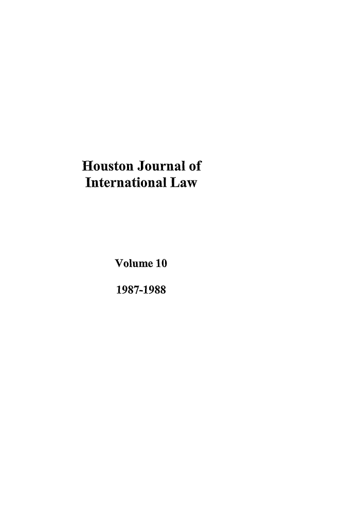 handle is hein.journals/hujil10 and id is 1 raw text is: Houston Journal of