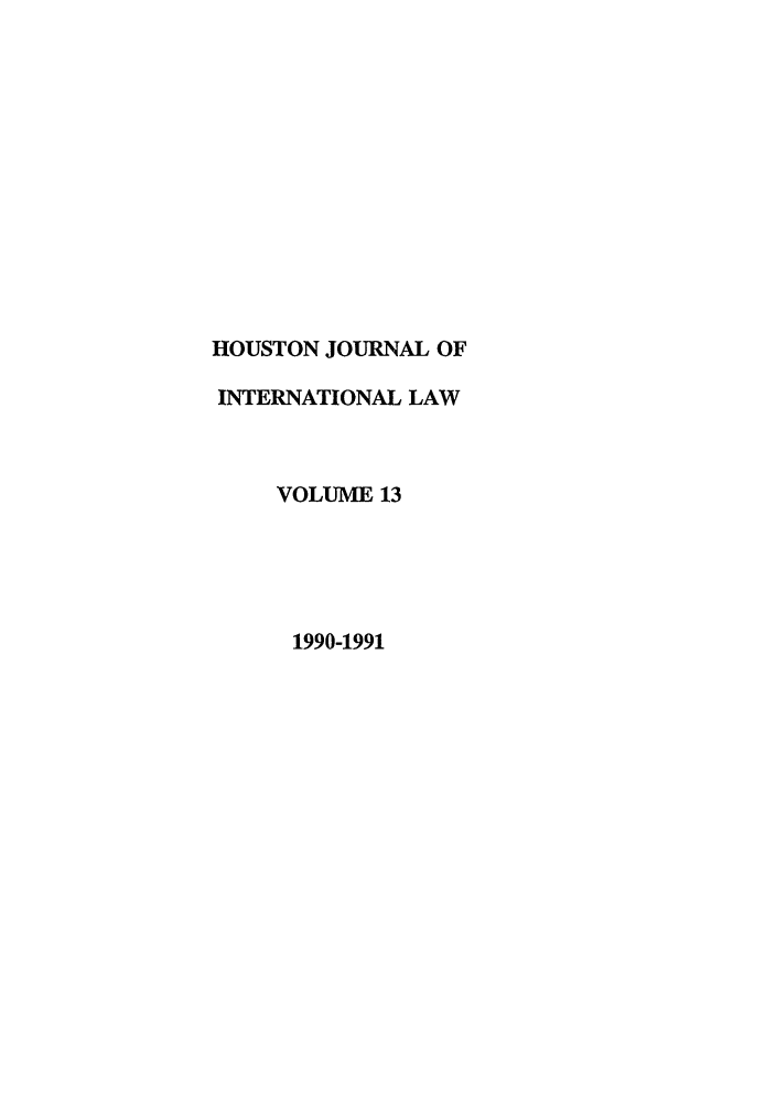 handle is hein.journals/hujil13 and id is 1 raw text is: HOUSTON JOURNAL OF